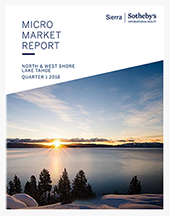 Sierra Sotheby's Micro Market Micro Market Report, 1st Quarter 2018