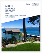 Sierra Sotheby's Micro Market Micro Market Report, 2nd Quarter 2018